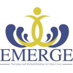 Emerge Nursing and Rehabilitation and Nursing at Glen Cove